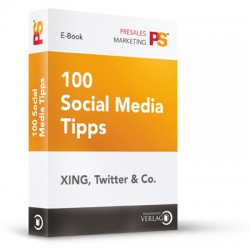 100 Social Media Tipps - XING, Twitter & Co.