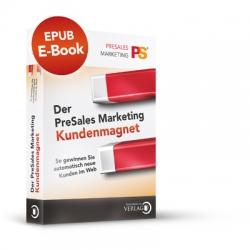 E-Pub-Version Der PreSales Marketing Kundenmagnet